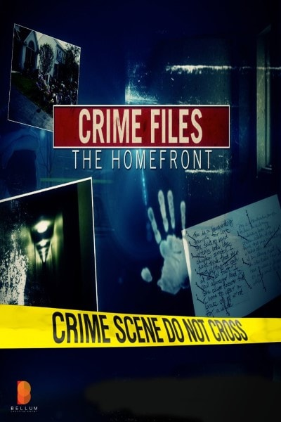Crime Files the Homefront - Season 1 Episode 1 Online for Free - #1